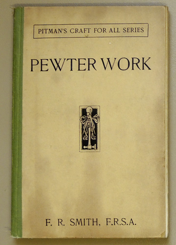 Image for Pitman's Craft for All Series: Pewter Work