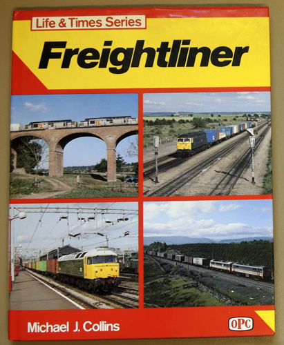 Image for Life & Times Series: Freightliner