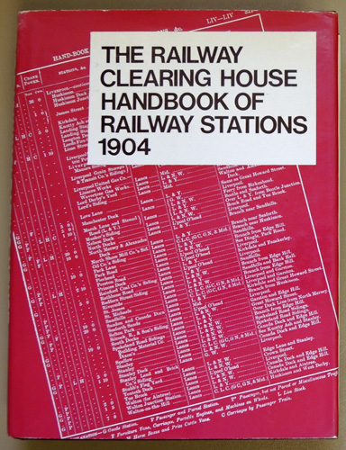 Image for The Railway Clearing House Handbook of Railway Stations 1904