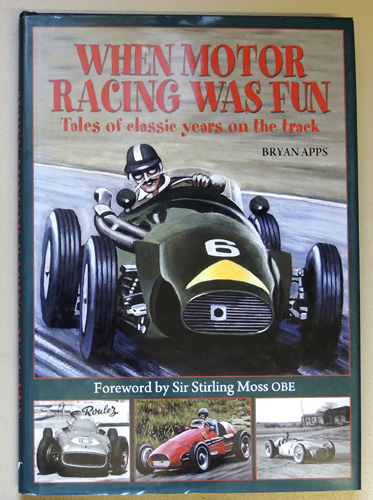 Image for When Motor Racing Was Fun: Tales of Classic Years on the Track