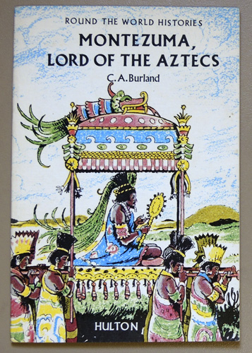 Image for Round the World Histories No.7: Montezuma, Lord of the Aztecs