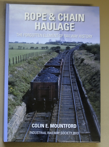 Image for Rope & Chain Haulage: The Forgotten Element of Railway History
