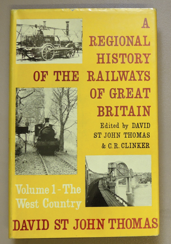 Image for A Regional History of the Railways of Great Britain. Volume I (1, One): The West Country