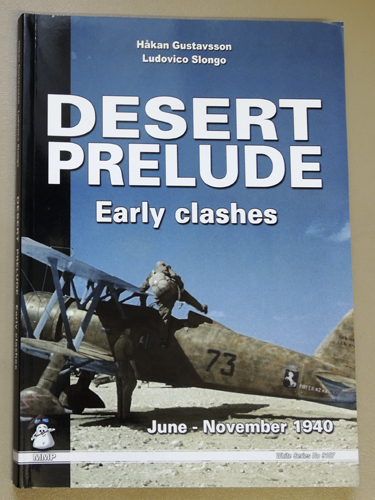 Image for White Series No. 9107: Desert Prelude: Early Clashes. June - November 1940