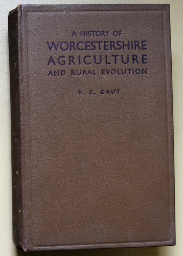 Image for A History of Worcestershire Agriculture and Rural Evolution