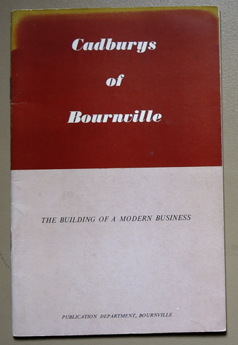 Image for Cadburys of Bournville: The Building of a Modern Business