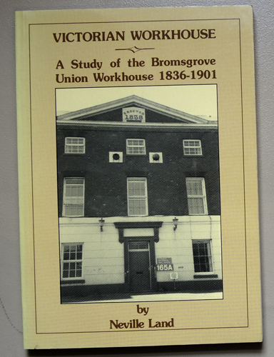 Image for Victorian Workhouse: A Study of the Bromsgrove Union Workhouse 1836 - 1901