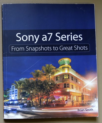 Image for Sony a7 Series: From Snapshots to Great Shots