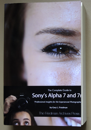 Image for The Complete Guide to Sony's Alpha 7 (a7) and 7R (a7R) (B&W Edition)