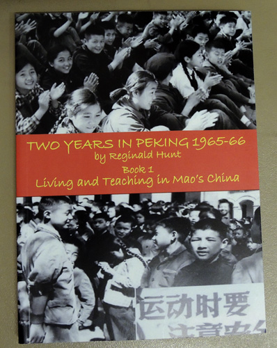 Image for Two Years in Peking 1965-66. Book 1. Living and Teaching in Mao's China