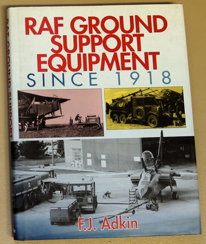 Image for RAF Ground Support Equipment Since 1918