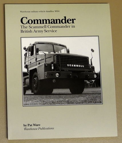 Image for Warehouse Military Vehicle Datafiles: WD4: Commander: The Scammell Commander in British Army Service
