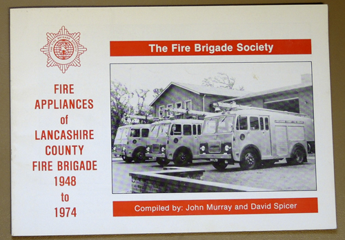 Image for Fire Appliances of Lancashire County Fire Brigade 1948 to 1974