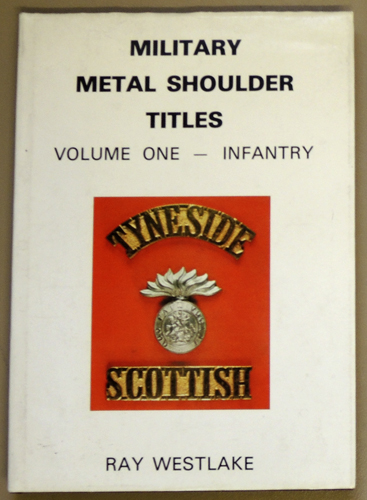 Image for Military Metal Shoulder Titles: Volume One (I, 1) - Infantry