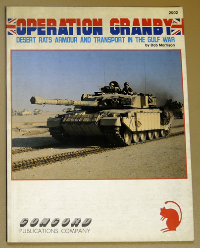 Image for Operation Granby: Desert Rats Armour and Transport in the Gulf War