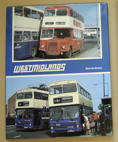 Image for West Midlands: A History of the West Midlands Passenger Transport Executive (PTE)