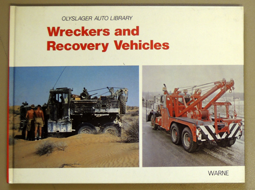 Image for Wreckers And Recovery Vehicles (Olyslager Auto Library)