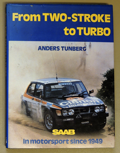 Image for From Two-stroke to Turbo: Saab in Motorsport Since 1949