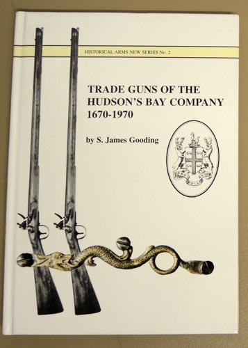 Image for Historical Arms New Series No.2: Trade Guns of the Hunson's Bay Company, 1670 - 1970.