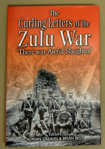 Image for The Curling Letters of the Zulu War: 'There Was Awful Slaughter'