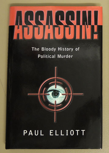 Image for Assassin!: The Bloody History of Political Murder