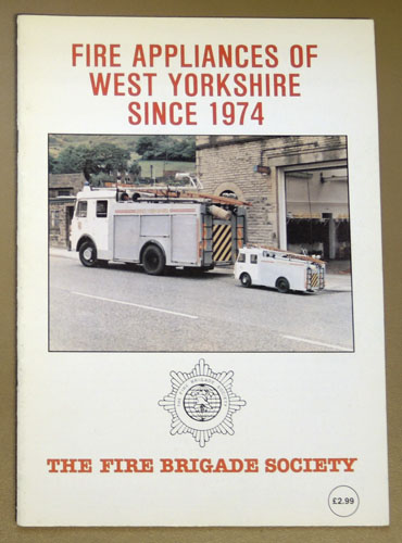 Image for Fire Appliances of West Yorkshire Since 1974