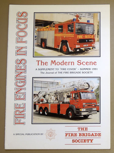 Image for Fire Engines in Focus: The Modern Scene. A Supplement to 'Fire Cover' - Summer 1991