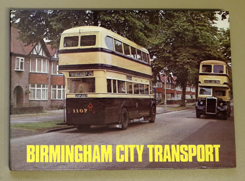 Image for Birmingham City Transport: A History of Its Buses and Trolleybuses