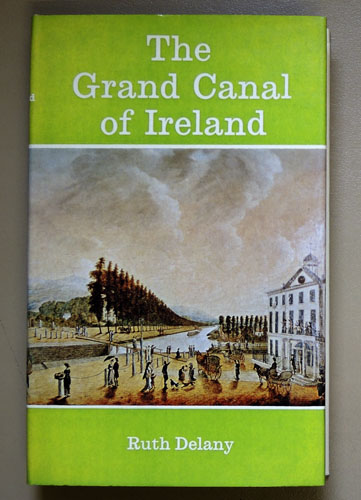 Image for The Grand Canal of Ireland (Inland Waterways Histories)