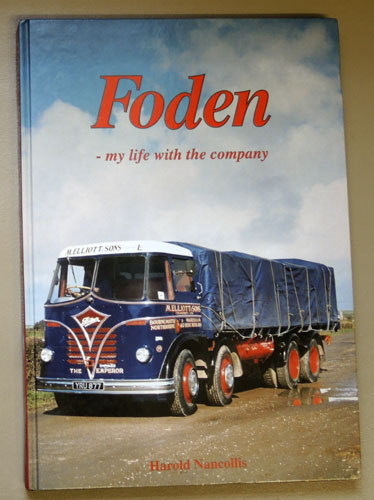 Image for The British Bus and Truck Heritage: Foden: My Life with the Company