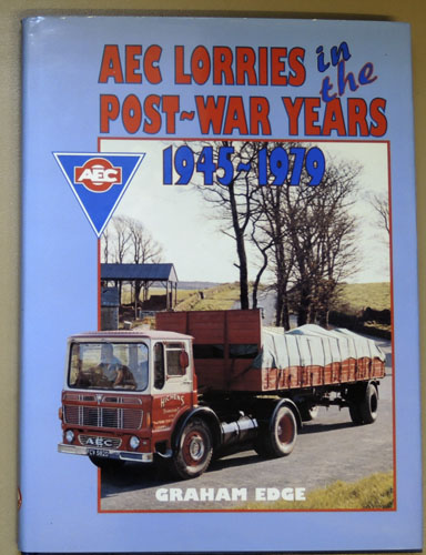 Image for AEC Lorries in the Post War Years 1945 - 1979
