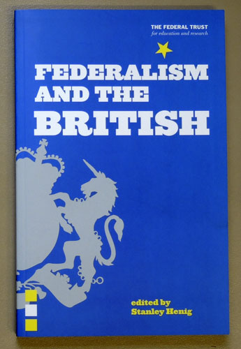 Image for Federalism and the British