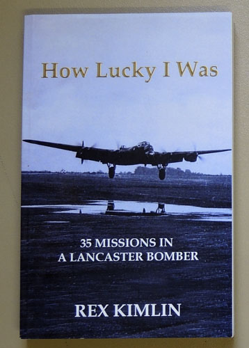 Image for How Lucky I Was: 35 Missions in a Lancaster Bomber