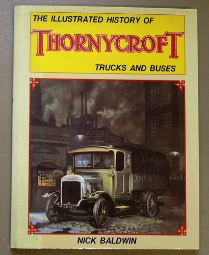 Image for The Illustrated History of Thornycroft Trucks and Buses (F707)