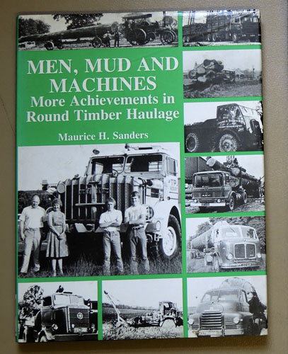 Image for Men, Mud and Machines: More Achievements in Round Timber Haulage
