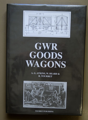 Image for GWR Goods Wagons: A Historical Surevy