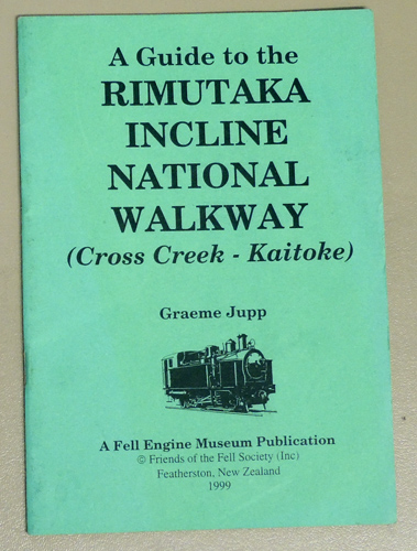 Image for A Guide to the Rimutaka Incline National Walkway (Cross Creek - Kaitoke and Kaitoke - Cross Creek)