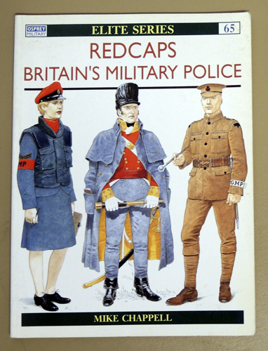 Image for Osprey Military Elite Series No. 65: Redcaps: Britain's Provost Troops and Military Police