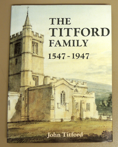 Image for The Titford Family, 1547 - 1947: Come Wind, Come Weather