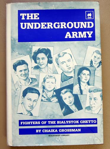 Image for The Underground Army: Fighters of the Bialystock Ghetto
