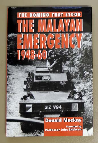 Image for The Malayan Emergency, 1948 - 60: The Domino That Stood