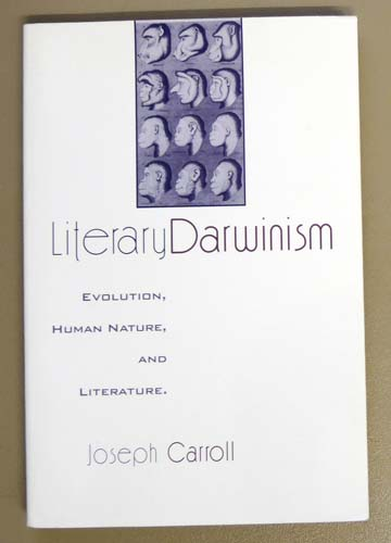 Image for Literary Darwinism: Evolution, Human Nature, and Literature