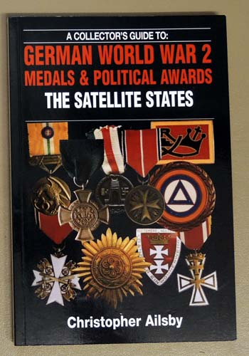 Image for A Collector's Guide to: German World War 2 Medals and Political Awards: The Satellite States