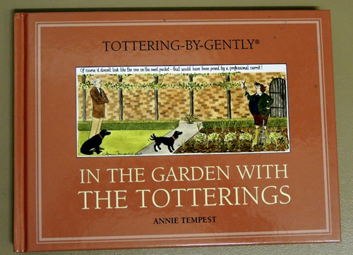 Image for Tottering-by-Gently: In the Garden with the Totterings