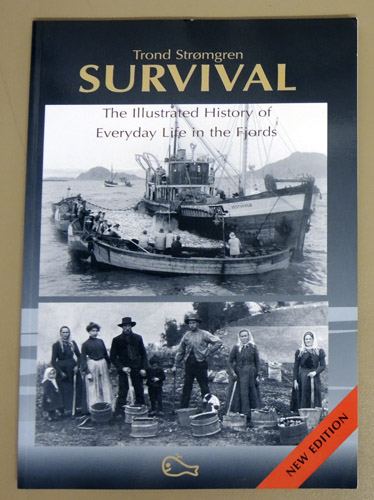 Image for Survival - the Illustrated History of Everyday Life in the Fjords (New Edition)