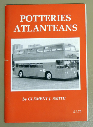 Image for Potteries Atlanteans: Two Decades of P.M.T. Atlanteans