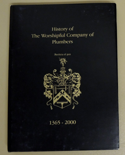 Image for History of the Worshipful Company of Plumbers 1365 - 2000