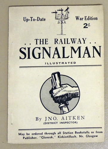 Image for The Railway Signalman (Illustrated). War Edition