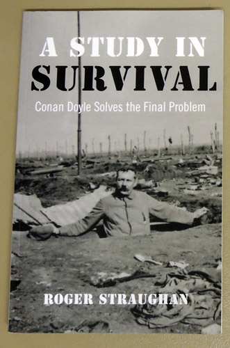 Image for A Study in Survival: Conan Doyle Solves the Final Problem