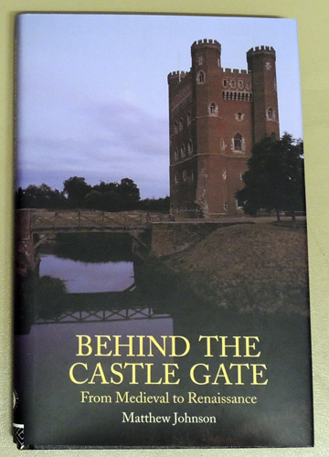 Image for Behind the Castle Gate: From Medieval to Renaissance